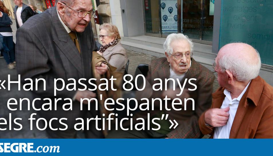 """""""Han passat 80 anys i encara m'espanten els focs artificials"""""""