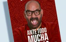 Espectacle 'Ante todo mucha calma' amb José Corbacho per als lectors de Segre