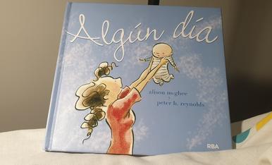 Algún d'ía ,un libro  que me llegó al corazón, regalo de mi hija Ares.Me sentí totalmente identificada