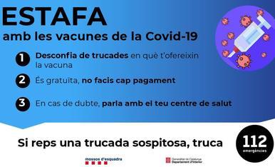 L'inici de la vacunació contra la Covid ha propiciat l'aparició d'intents d'estafa, sobretot a residències i gent gran.