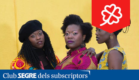 El grup The Sey Sisters, trio vocal català d'origen Ghanès.