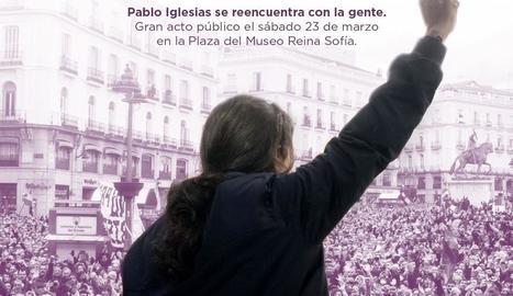 Polèmic cartell - Podem va publicar ahir un cartell per anunciar la tornada a l'arena política del seu líder, Pablo Iglesias, que ha suscitat crítiques per suposada exaltació d'una figura masculina. Iglesias es va disculpar i va qualificar ...