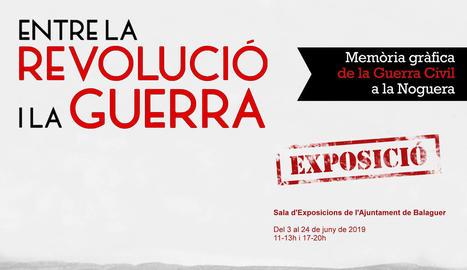 """L'Arxiu Comarcal de la Noguera organitza l'exposició """"Entre la Revolució i la Guerra"""" a Balaguer"""