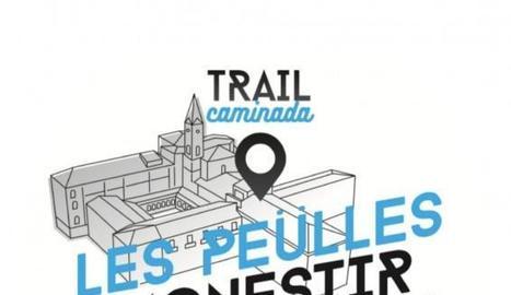 Arriba la Trail-Caminada Les Peülles al Monestir de Les Avellanes