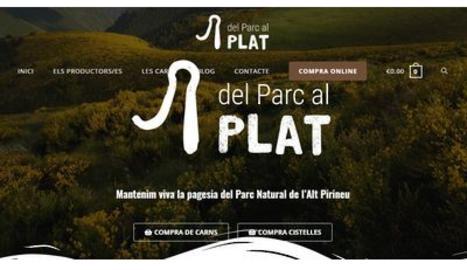 Més d'una desena de productors agroalimentaris de l'Alt Pirineu s'uneixen per oferir els seus productes online