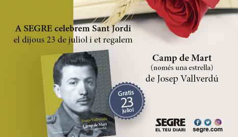 El llibre 'Camp de Mart (només una estrella)' de Josep Vallverdú, regal de SEGRE als seus lectors en un Sant Jordi atípic.