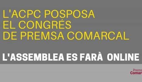 L'ACPC suspèn el Congrés de la Premsa Comarcal per la pandèmia