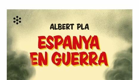 La declaració de guerra d'Albert Pla