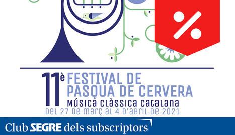 Arriba l'onzena edició del Festival de Pasqua de Cervera, el festival de referència en música clàssica catalana.
