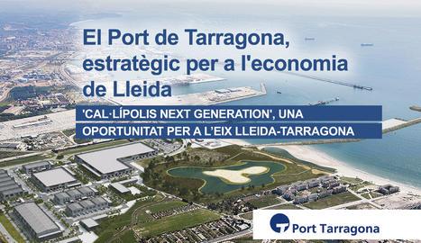 'El Port de Tarragona, estratègic per a l'economia de Lleida' és el títol del webinar que organitza Grup Segre i el Port de Tarragona.