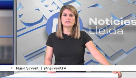 Avançament informatiu de Lleida TV d'aquest dijous 22 de juliol