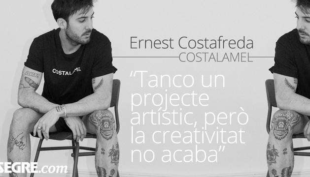 Ernest Costafreda, Costalamel