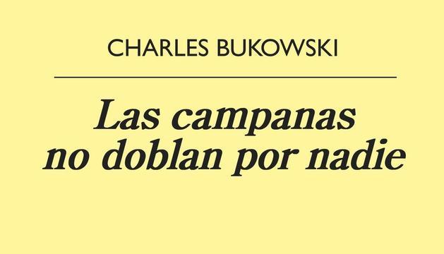 El Bukowski més salvatge i lúbric