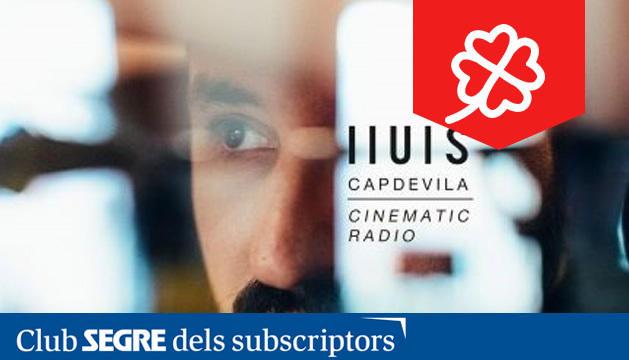 El pianista català Lluís Capdevila ens oferirà el seu nou treball: 'Cinemàtic Ràdio'.