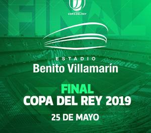 La final de Copa es jugarà al Benito Villamarín dissabte 25 de maig